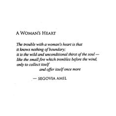This. A beautiful understanding of a woman's heart.