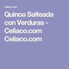 Quinoa Salteada con Verduras - Celiaco.com Celiaco.com