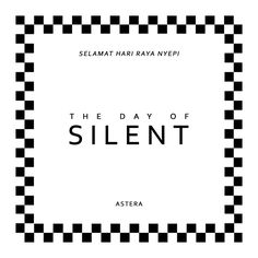 The Day of Silent - Nyepi Bali