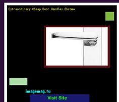 Extraordinary Cheap Door Handles Chrome 180255 - The Best Image Search
