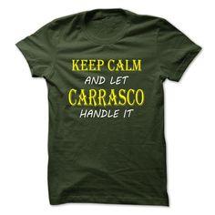 Keep Calm and Let CARRASCO Handle It TA T Shirt, Hoodie, Sweatshirt