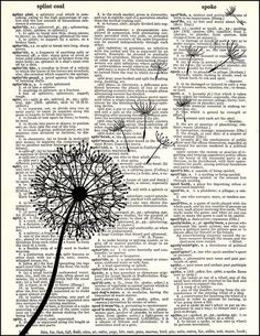Single Dandelion - Dictionary Art Print – Fresh Prints of CT Book Page Crafts, Book Page Art, Newspaper Art, Newspaper Dress, Altered Books Pages, Jobs In Art, Etiquette Vintage, Dictionary Art, Painted Books