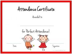 Education Certificate  Perfect Attendance Award