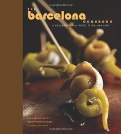 bazilbooks The Barcelona Cookbook: A Celebration of Food, Wine, and Life - http://cookbooks.bazilbooks.com/bazilbooks-the-barcelona-cookbook-a-celebration-of-food-wine-and-life/