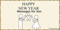 Beautiful Happy New Year 2021 Wishes for Son with Images. lovely son New Year messages, greetings, whatsapp status and son quotes, #Newyear2021 #happyNewyearwishes #Newyearmessage Happy New Year Message, Happy New Year Wishes, New Year Greetings, Happy New Year 2020, Son Quotes, Texts, Sons, Messages, Beautiful