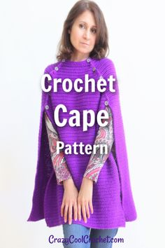 Crochet CAPE PATTERN and VIDEO tutorial available for this gorgeous crochet cape, crochet capelet, crochet cloak. Stylish, easy to wear capes are super popular and trending. #crochetcape #crochetcloak #crochetcapelet #crochetcapewomen #purple crochetcape #crochetponcho #crochetcoat #crazycoolcrochetcape #crazycoolcrochet #freecrochetpatterns Crochet Cape Pattern, Cloak Pattern, Crochet Baby Poncho, Crochet Coat, Easy Crochet Patterns, Crochet Clothes, Crochet Lamp, Crocheting Patterns, Crochet Shawl