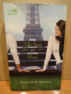 UN BESO EN PARÍS. STEPHANIE PERKINS. ED / NEO PLATAFORMA - 2012. LIBRO NUEVO