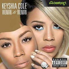 Woman To Woman - Keyshia Cole & Ashanti