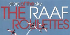 Stars of the Sky, The RAAF Roulettes by Ann Pulbrook