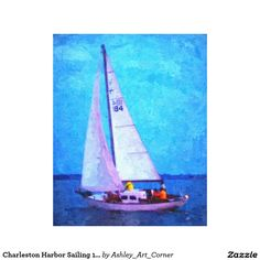"""Charleston Harbor Sailing 16"""" x 20"""" Canvas.  My very first oil on canvas photography conversion available on my new zazzle shop."""