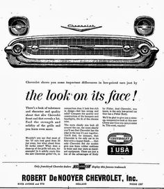 DeNooyer Chevrolet, a small Michigan town car dealership that has been in business since the or so, and I recently learned that my Great Grandfather worked there for 30 some years ago, retired from it in the Chevy Vehicles, Used Car Lots, 1957 Chevy Bel Air, Chevrolet Bel Air, Car Advertising, Us Cars, Old Ads, Retro Cars, Amazing Cars