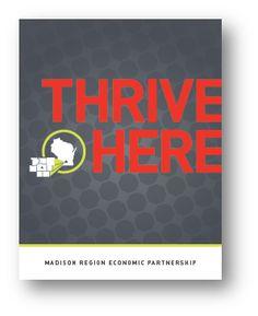 Economic Development in Wisconsin's Madison Region - Research & Reports - Advance Now