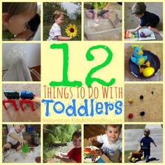 12 Things to do with toddlers with stuff you already have!