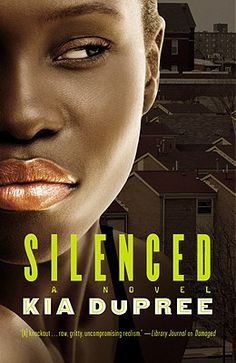 "Read ""Silenced"" by Kia DuPree available from Rakuten Kobo. One of the hottest new writers in urban fiction, award-winning author Kia DuPree has been hailed for her heart-wrenching. Used Books, Books To Read, African American Authors, Tracy Brown, Dangerous Love, How To Get Money, Book Lists, Memoirs, Writer"