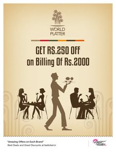 """""""For those who know how to Live, finds their way to conquer the #world.""""  But not without the warmth & affectionate food!! Now get this delicious #discount #coupon of #WorldPlatter for #FREE on every Mobile or Hotel bookings via www.fastticket.in"""