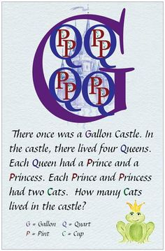 Another pinner said: I add each cat chased 8 mice (ounces). I know it doesn't start with O, but they are small and so are ounces.  Plus the kids always think it is so funny that the kingdom/castle becomes infested with mice!---I teach the Big G, but I like the story that goes with it...might help some kiddos!