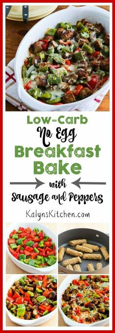 Low-Carb No Egg Breakfast Bake with Turkey Breakfast Sausage and Peppers is a delicious low-carb or South Beach Diet Phase One breakfast without eggs. You're welcome!  [found on KalynsKitchen.com]