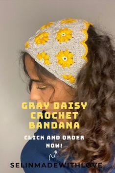 Crochet Hair Accessories, Crochet Hair Styles, Headband Crochet, Crochet Daisy, Valentines Day Gifts For Her, Gray Yellow, Kerchief, Group Boards, Aesthetic Hair