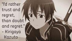 Sword Art Online - anime - wise quote - Kirigaya Kazuto (AKA Kirito)