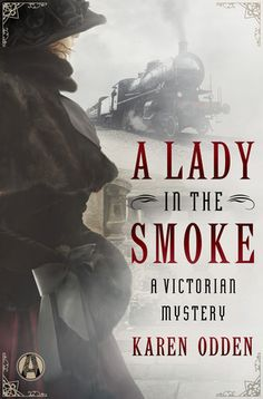 """Read """"A Lady in the Smoke A Victorian Mystery"""" by Karen Odden available from Rakuten Kobo. Featuring all the suspense and historical atmosphere of Anne Perry's Victorian mysteries, Karen Odden's enthralling debu. Books And Tea, I Love Books, New Books, Good Books, Books To Read, War Novels, Mystery Novels, Historical Fiction, Historical Romance"""