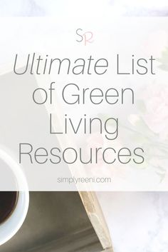 The ultimate list of green and natural living products that I personally own and love and use almost everyday! Essential oil accessories, resources, books, natural living kitchen + bath supplies, and natural mom tools!❤️
