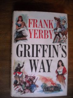 Griffin's Way by Frank Yerby (1963) ~~ for sale at Wenzel Thrifty Nickel eCRATER store