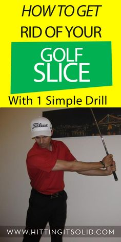 Learn how to get rid of your golf slice with 1 simple, yet powerful golf drill.