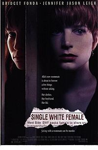 Single White Female – Wikipédia, a enciclopédia livre