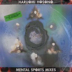 Haruomi Hosono - Mental Sports Mixes