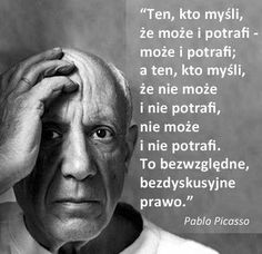 Pablo Picasso Mind Blowing Quotes, Motivational Quotes, Inspirational Quotes, Word Sentences, Inspire Others, Powerful Words, Self Confidence, Einstein, Quotations