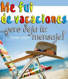 22 Mejores Imágenes De Frases Vacaciones Vacaciones