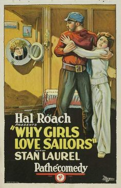 Theatrical poster for the 1927 silent film Why Girls Love Sailors starring Stan Laurel.