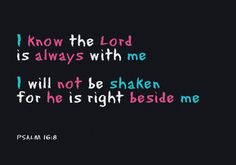 If you know that God is always with you then you should have nothing to fear. Nothing is impossible for God, nothing is too hard for God, not even your problems. Trust God! www.FeedingWithLove.org - Feeding the Hungry with Spiritual and Physical Food