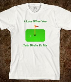 I Love When You Talk Birdie To Me