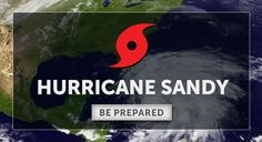 Hurricane Sandy emergency preparedness.