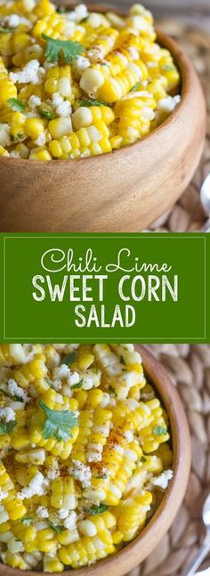 Chili Lime Sweet Corn Salad - sweet corn tossed with butter, fresh lime, chili powder, cilantro, and queso fresco. Amazing!