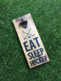 Eat sleep hockey sign -man cave sign - bottle opener sign - beer sign - hockey man cave - man cave art - unique gift for him by KTInspiredHome on Etsy https://www.etsy.com/ca/listing/525578129/eat-sleep-hockey-sign-man-cave-sign