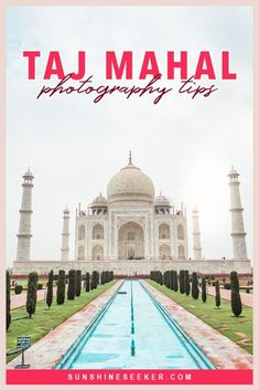 Taj Mahal photography tips! How to get the best photos of the Taj Mahal + Everything you need to know before you visit Taj Mahal in Agra, India Photography Guide, Travel Photography, Beautiful Buildings, Beautiful Places, Cool Places To Visit, Places To Travel, Amazing Destinations, Travel Destinations, India Travel