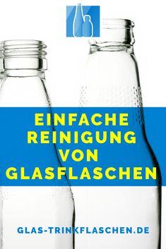 Wie kann man Glasflaschen reinigen? Genügt es nicht seine Glasflaschen auszuspülen und auf dem Kopf stehend trocknen zu lassen? – Nein, tut es leider nicht. Ich zeige dir, wie du schnell und einfach Glasflaschen säuberst. #glastrinkflasche #nachhaltigkeit Water Bottle, Drinks, Zero, Drinking, Beverages, Water Bottles, Drink, Beverage