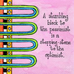 Stumbling Block Digital Art by Debi Payne Great Quotes, Inspirational Quotes, Motivational Quotes, Thats The Way, Copics, Word Art, Life Lessons, Positive Quotes, Positive Vibes