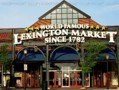 Historic LEXINGTON MARKET. BALTIMORE, MARYLAND. Old-fashioned public market. Westside market is home to more than 140 vendors hawking everything from crabcakes and candy to sushi and soul food. Estab 1782, The world's largest, continuously running marketplace.  Colonel John Eager Howard, a hero of the American Revolution, gave permission for a market on a pasture in his family's estate.  Named for the Revolutionary War's Battle of Lexington. No photos allowed inside :-(