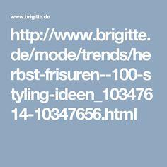 http://www.brigitte.de/mode/trends/herbst-frisuren--100-styling-ideen_10347614-10347656.html