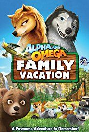 #420. Alpha and Omega 5: Family Vacation, March, 2018. Kate and Humphrey take their pups to Alfred Creek Falls for a vacation, where they find themselves embroiled in a cross-country chase after mad wolf trappers spot them.