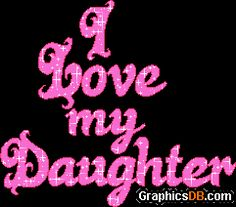 13 Best Love Images I Love My Daughter My Beautiful Daughter Frases