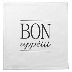 Shop Black Dinner Quote Typography BON APPETIT White Napkin created by maggieBdesign. Dinner Quotes, Chef Quotes, Black Dinner, White Napkins, Night Quotes, Typography Quotes, Food For Thought, Bon Appetit, Vegan Recipes