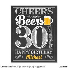 Shop Cheers and Beers to 60 Years Happy Birthday Sign created by PuggyPrints. Personalize it with photos & text or purchase as is! Happy Birthday Chalkboard, Happy Birthday Signs, Birthday Cheers, Thirty Birthday, Beer Birthday Party, Birthday Cakes For Men, 60th Birthday, Birthday Party Themes, Hubby Birthday