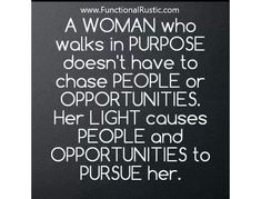 A woman who walks in purpose doesn't have to chase people or opportunities..... www.FunctionalRustic.com #functionalrustic #quote #quoteoftheday #motivation #inspiration #quotes #diy #homestead #rustic #pallet #pallets #rustic #handmade #craft #affirmation #michigan #puremichigan #repurpose #recycle #crafts #country #sobriety #strongwoman #inspirational  #quotations #success #goals #inspirationalquotes #quotations #strongwomenquotes #recovery #sober #sobriety