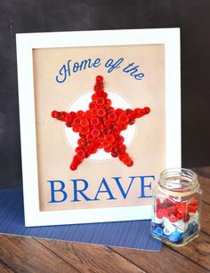 DIY Patriotic Home of the Brave Art Wall Decor Project with FREE Printable included