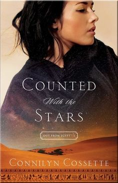 I'm excited to be a part of the book launch today for author Connilyn Cossette's first (of many, I hope) Biblical fiction novel, Counted with the Stars!