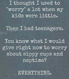 My truth. Enjoy it mamas of little ones it goes fast.
